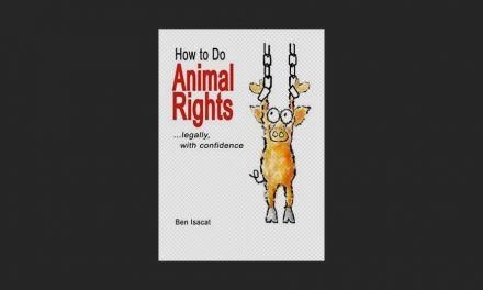 How to Do Animal Rights: Legally with confidence