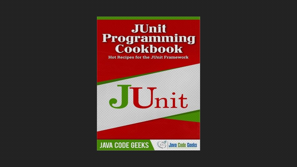 JUnit Programming Cookbook