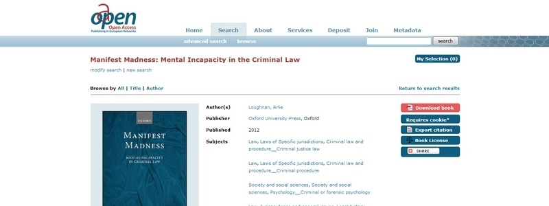 Manifest Madness: Mental Incapacity in the Criminal Law by Arlie Loughnan