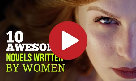 (Video) 10 Awesome Novels Written by Women – Favorite Female Authors You Don't Want to Miss