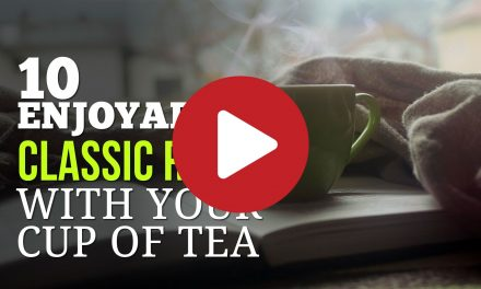 (Video) 10 Enjoyable Classic Reads to Go With Your Cup of Tea