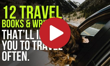 (Video) 12 Travel Books and Writers That Will Inspire You to Travel Often