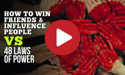 (Video) How to Win Friends and Influence People VS 48 Laws of Power