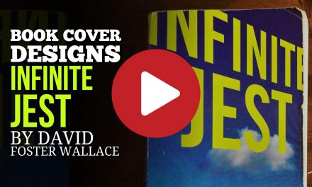 (Video) Book Cover Design Variations – Infinite Jest by David Foster Wallace