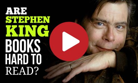 (video) Are Stephen King Books Hard To Read? Contrary To Popular Belief, They're Easy & Fun To Read
