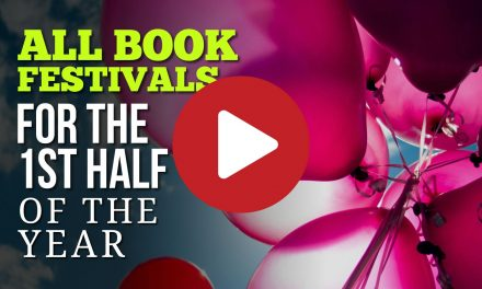 (Video) Book, Reading & Writing Festivals for the 1st Half of the Year