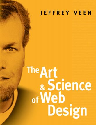 The Art and Science of Web Design by Jeffrey Veen