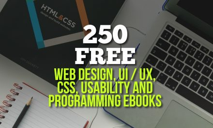 250 Free Web Design, UI / UX, CSS, Usability and Programming Ebooks