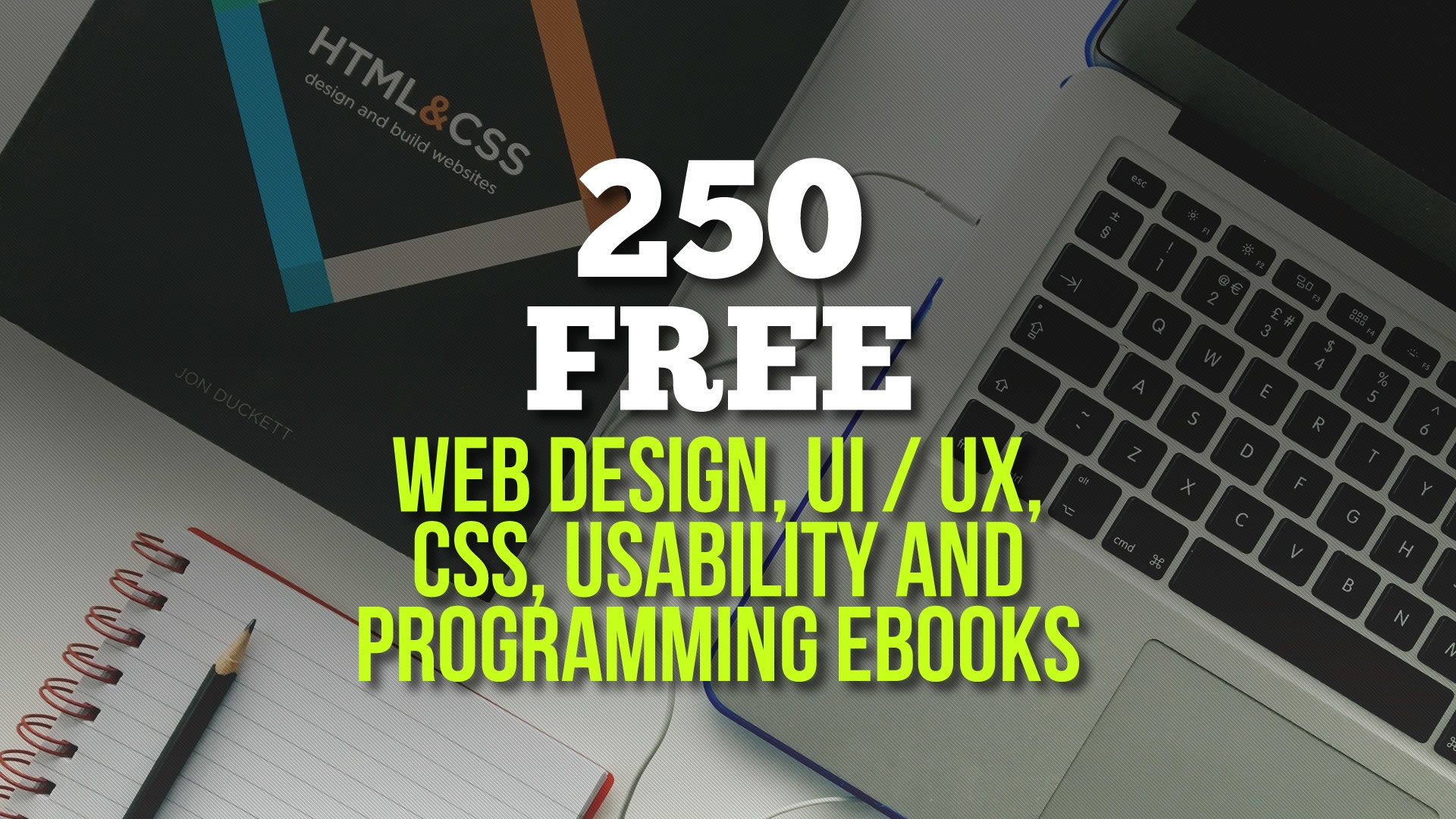 250 Free Web Design Ui Ux Css Usability And Programming Ebooks