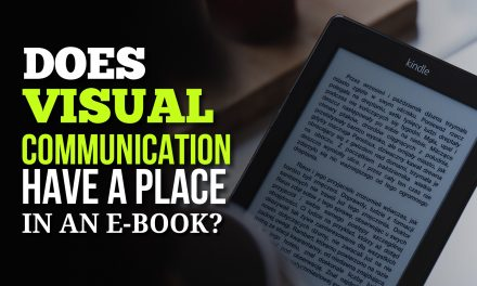 Does Visual Communication Have a Place in an E-Book?