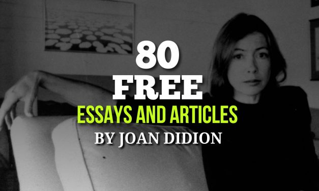 80 Free Essays & Articles by Joan Didion