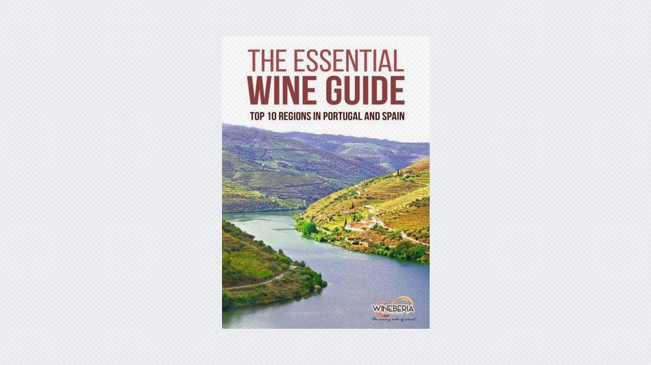 The Essential Wine Guide: Top 10 Regions in Portugal and Spain