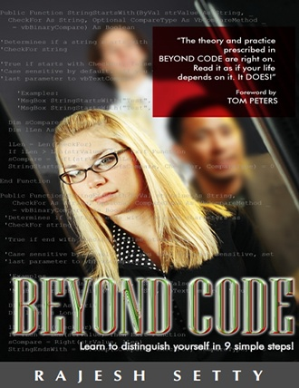 Beyond Code: Learn to Distinguish Yourself in 9 Simple Steps by Rajesh Setty