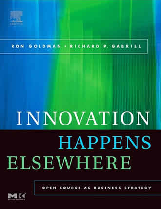 Innovation Happens Elsewhere by Ron Goldman and Richard P. Gabriel