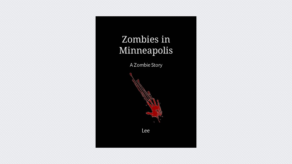 Zombies in Minneapolis