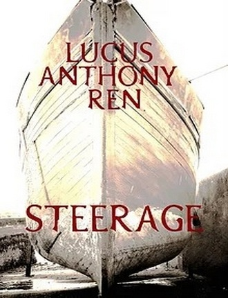 Steerage by Lucus Anthony Ren