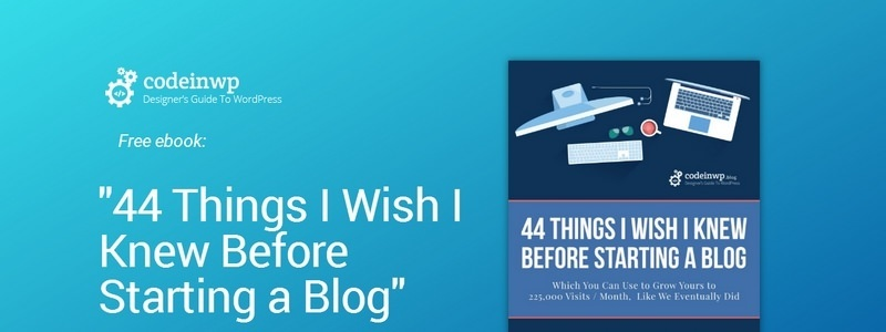 44 Things I Wish I Knew Before Starting a Blog: Methods That Made Us Grow to Over 225,000 Visits / Month by Karol Krol, Bill Widmer & Colin Newcomer