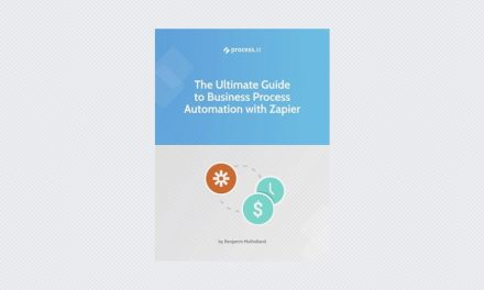 The Ultimate Guide To Business Process Automation With Zapier