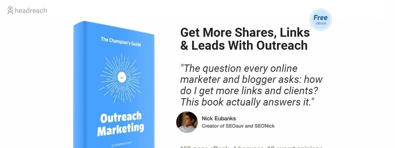 The Champion's Guide to Outreach Marketing by HeadReach