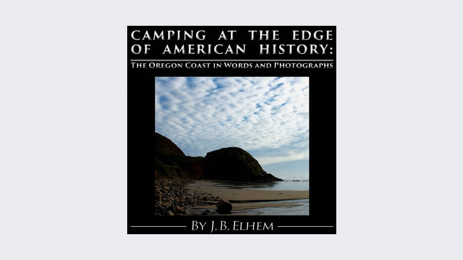 Camping at the Edge of American History