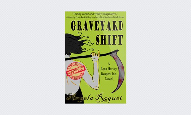 Graveyard Shift – Book 1 of Lana Harvey, Reapers Inc.