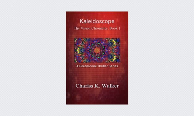 Kaleidoscope – The Vision Chronicles: Book 1