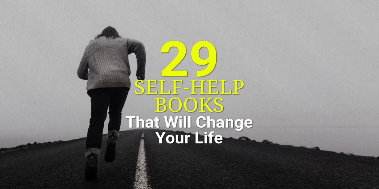 29 Self-Help Books That Will Definitely Change Your Life