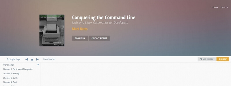 Conquering the Command Line: Unix and Linux Commands for Developers by Mark Bates