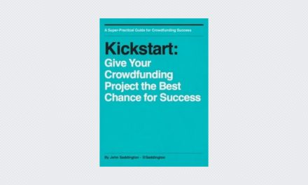 Kickstart: Give Your Crowdfunding Project the Best Chance for Success