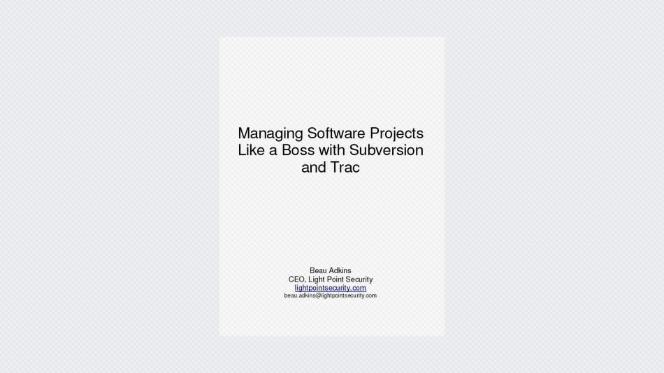 Managing Software Projects Like a Boss with Subversion and Trac