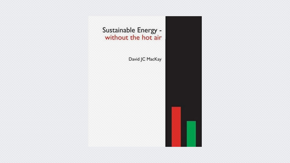 Sustainable Energy – Without The Hot Air