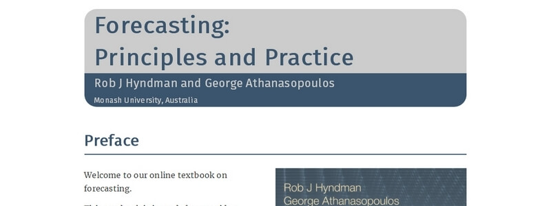 Forecasting: Principles and Practice - 2nd Edition by Rob J Hyndman and George Athanasopoulos