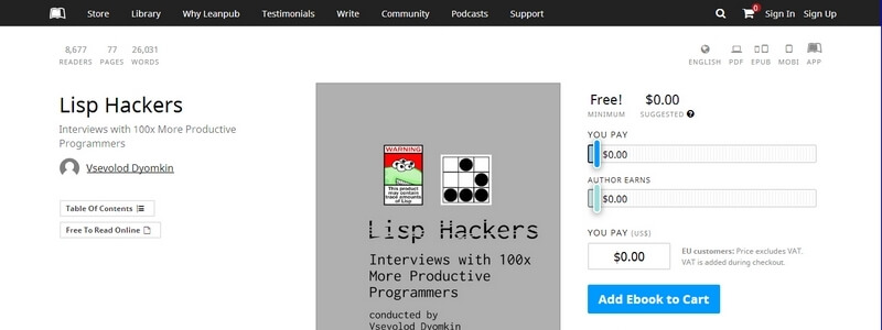 Lisp Hackers: Interviews with 100x More Productive Programmers by Vsevolod Dyomkin