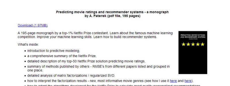 Predicting Movie Ratings And Recommender Systems - A Monograph by A. Paterek