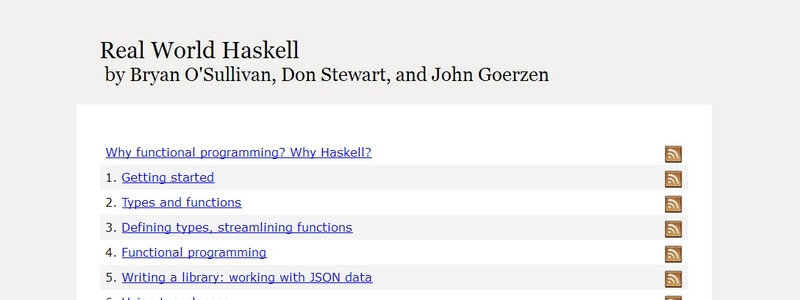 Real World Haskell by Bryan O'Sullivan, Don Stewart, and John Goerzen