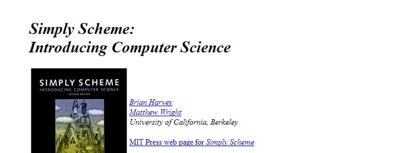 Simply Scheme: Introducing Computer Science by Brian Harvey and Matthew Wright