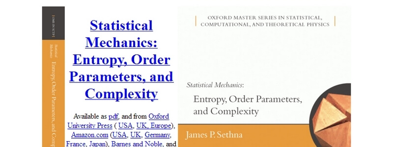 Statistical Mechanics: Entropy, Order Parameters, and Complexity by James P.Sethna