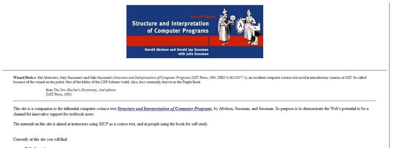 Structure and Interpretation of Computer Programs: 2nd Edition by Harold Abelson and Gerald Jay Sussman with Julie Sussman