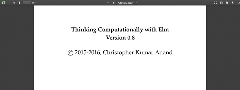 Thinking Computationally with Elm ver 0.8 by Christopher Kumar Anand