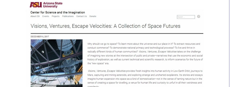 Visions, Ventures, Escape Velocities: A Collection of Space Futures by Ed Finn and Joey Eschrich