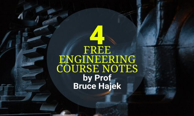 4 Free Engineering Course Notes by Prof Bruce Hajek