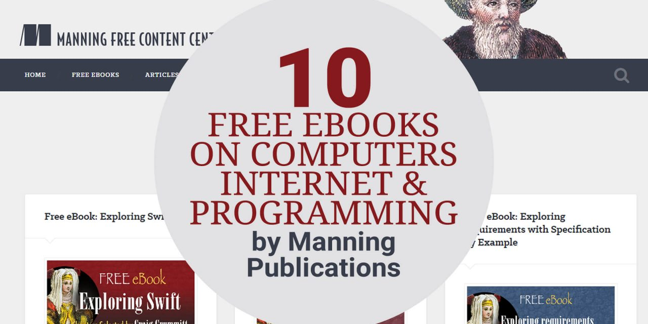 10 Free Ebooks on Computers, Internet and Programming by Manning Publications
