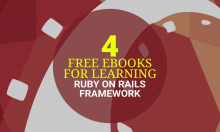 4 Free eBooks on Learning Ruby on Rails Framework