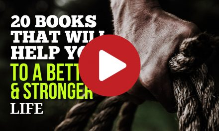 (Video) 20 Books That Will Help You To a Better & Stronger Life