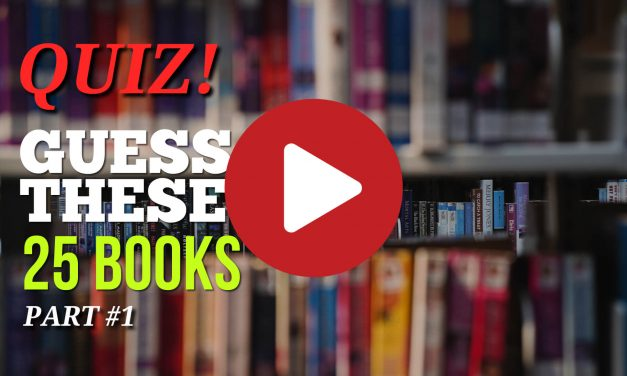 (Video) Bookworm Quiz – Guess These 25 Books #1