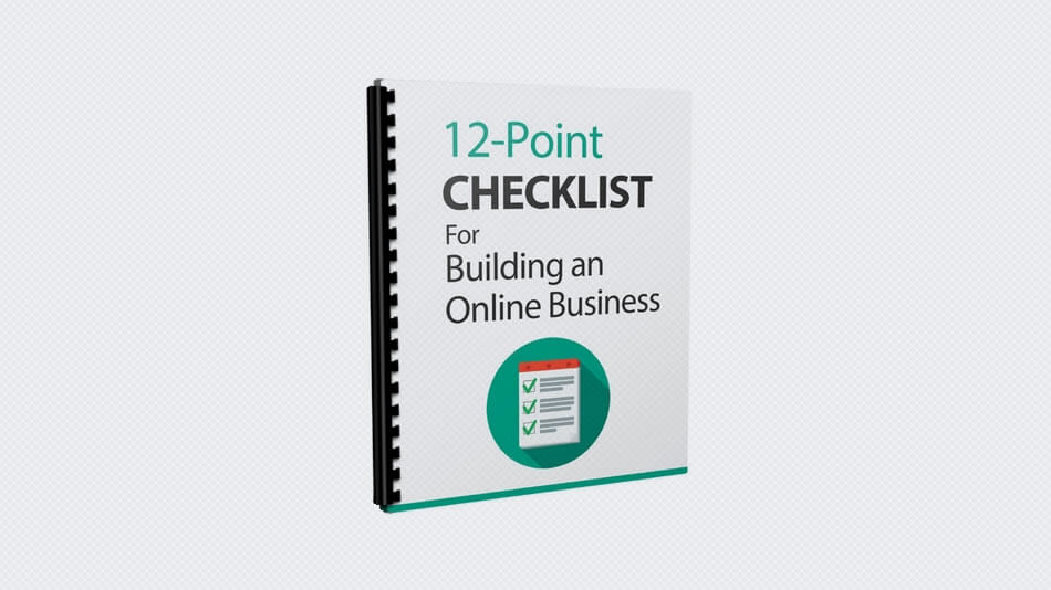 12-Point Checklist For Building an Online Business