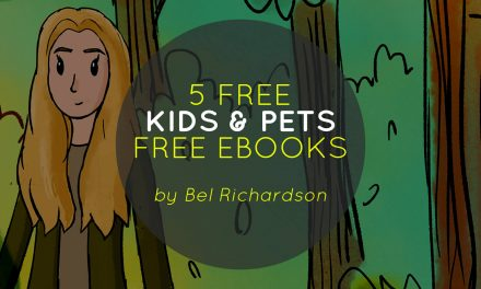 5 Free Pets & Kids Ebooks by Bel Richardson