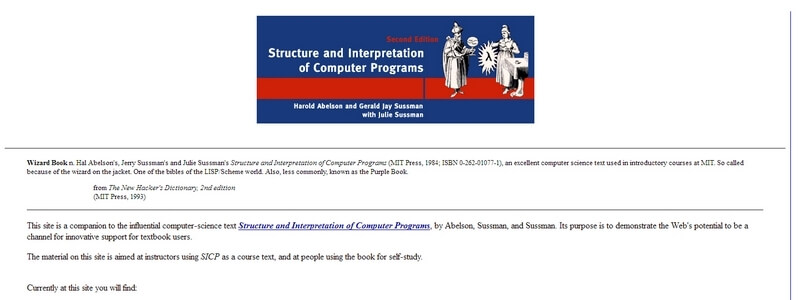 Structure and Interpretation of Computer Programs, Second Edition  by Hal Abelson, Jerry Sussman and Julie Sussman