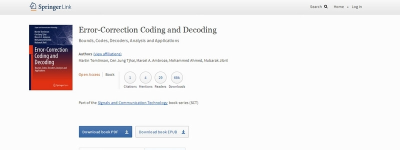 Error-Correction Coding and Decoding: Bounds, Codes, Decoders, Analysis and Applications by Martin Tomlinson, Cen Jung Tjhai, Marcel A. Ambroze, Mohammed Ahmed, Mubarak Jibril