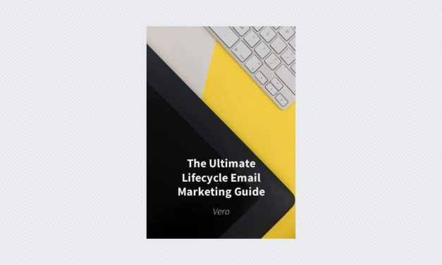 The Ultimate Lifecycle Email Marketing Guide